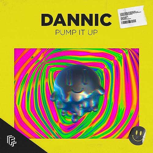 Dannic - Pump It Up (Extended Mix) [2020]