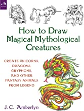 unicorns dragons and other mythical creatures