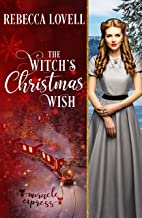 The Witch's Christmas Wish (Miracle Express Book 9)