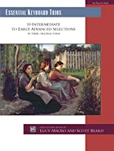 Essential Keyboard Trios: 10 Intermediate to Early Advanced Selections in Their Original Form, Comb Bound Book (Alfred Masterwork Edition: Essential Keyboard Repertoire)