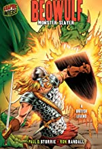 Beowulf: Monster Slayer [A British Legend] (Graphic Myths and Legends)