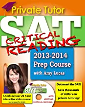 Private Tutor - SAT Critical Reading 2013-2014 Prep Course (Private Tutor Sat Prep Course)