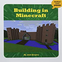 Building in Minecraft (Unofficial Guides Junior)