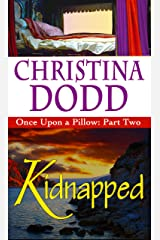 KIDNAPPED - Once Upon A Pillow Kindle Edition