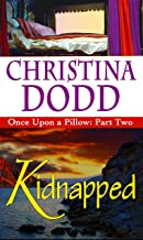 KIDNAPPED - Once Upon A Pillow