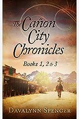 The Cañon City Chronicles: Books 1, 2 & 3 Kindle Edition