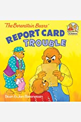The Berenstain Bears' Report Card Trouble (First Time Books(R)) Kindle Edition