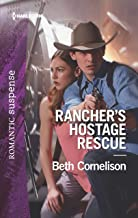 Rancher's Hostage Rescue (The McCall Adventure Ranch Book 4)