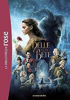 La Belle et la Bête - le roman du film: 0 (Bibliothèque Rose Plus)