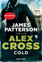 Cold - Alex Cross 17 -: Thriller (German Edition)