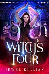 Witch's Four (The Witch's Gift Book 2) Kindle Edition