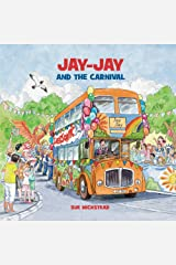 Jay-Jay and the Carnival Kindle Edition