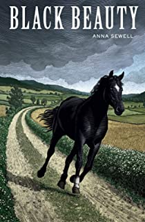 Black Beauty [Annotated]: Anna Sewell (Children's Books, Animals, Action & Adventure, Classics, Literature)