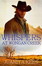 Whispers At Wongan Creek