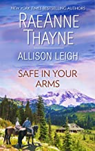 Safe in Your Arms: An Anthology