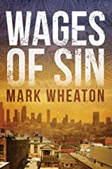 Wages Of Sin (Luis Chavez Book 3) Kindle Edition