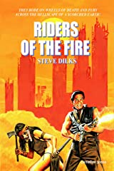 RIDERS OF THE FIRE Kindle Edition