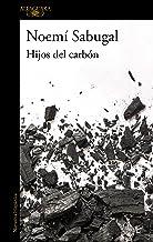 Hijos del carbón (Spanish Edition)