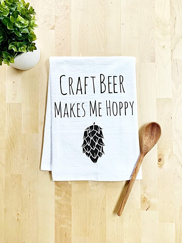 Funny Dishcloth Tea Towel Craft Beer Makes Me Hoppy Funny Kitchen Cloth Pun White