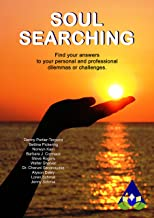 Soul Searching: Find your answers to your personal and professional dilemmas or challenges. (Amarantine Book 2)