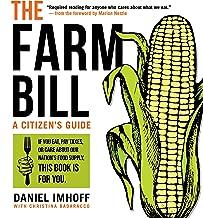 The Farm Bill: A Citizen's Guide