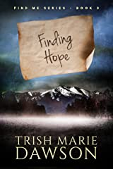 Finding Hope: Find Me Series 3 Kindle Edition