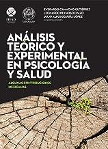 Análisis teórico y experimental en psicología y salud (Spanish Edition)