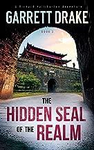 The Hidden Seal of the Realm (A Richard Halliburton Adventure Book 3)