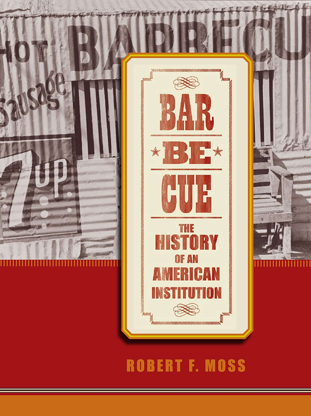 ラメニッケル憧れBarbecue: The History of an American Institution (English Edition)
