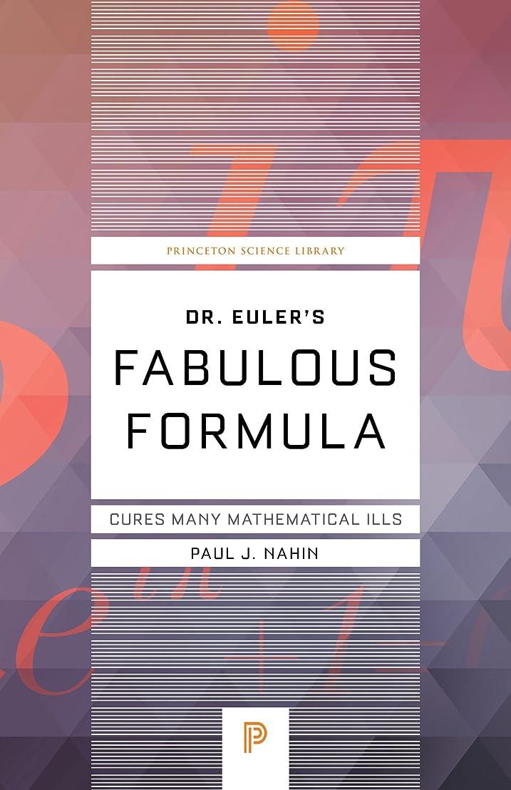 酸素棚ハンカチDr. Euler's Fabulous Formula: Cures Many Mathematical Ills (Princeton Science Library Book 52) (English Edition)