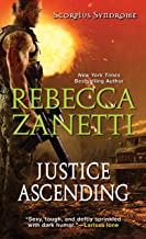 Justice Ascending (The Scorpius Syndrome Book 3)