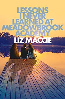 Lessons I Never Learned at Meadowbrook Academy (English Edition)