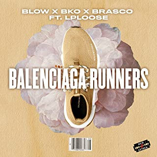 Balenciaga Runners (feat. Lp2loose) [Explicit]