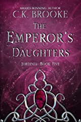 The Emperor's Daughters (Jordinia Book 5) Kindle Edition