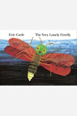 The Very Lonely Firefly Kindle Edition