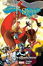 The Unbeatable Squirrel Girl Vol. 11: Call Your Squirrelfriend: Call Your Squirrelfriends (The Unbeatable Squirrel Girl (2...