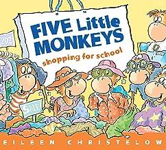 Five Little Monkeys Shopping for School (A Five Little Monkeys Story)