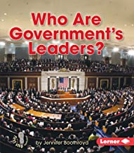 Who Are Government's Leaders? (First Step Nonfiction ― Exploring Government)