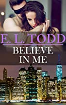 Believe In Me (Forever and Always #22) (Forever and Ever)