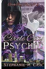 Circle City Psychic (Circle City Magic Book 2) Kindle Edition