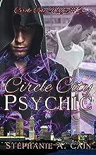 Circle City Psychic (Circle City Magic Book 2)