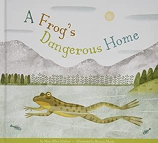 A Frog's Dangerous Home (Animal Habitats at Risk)