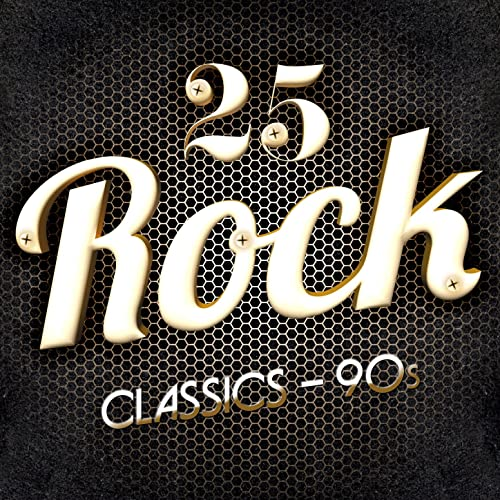 25 Rock Classics - 90s by The Hit Record Shop on Amazon Music