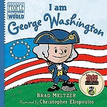 I am George Washington (Ordinary People Change the World)