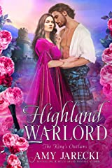 Highland Warlord (The King's Outlaws Book 1) Kindle Edition