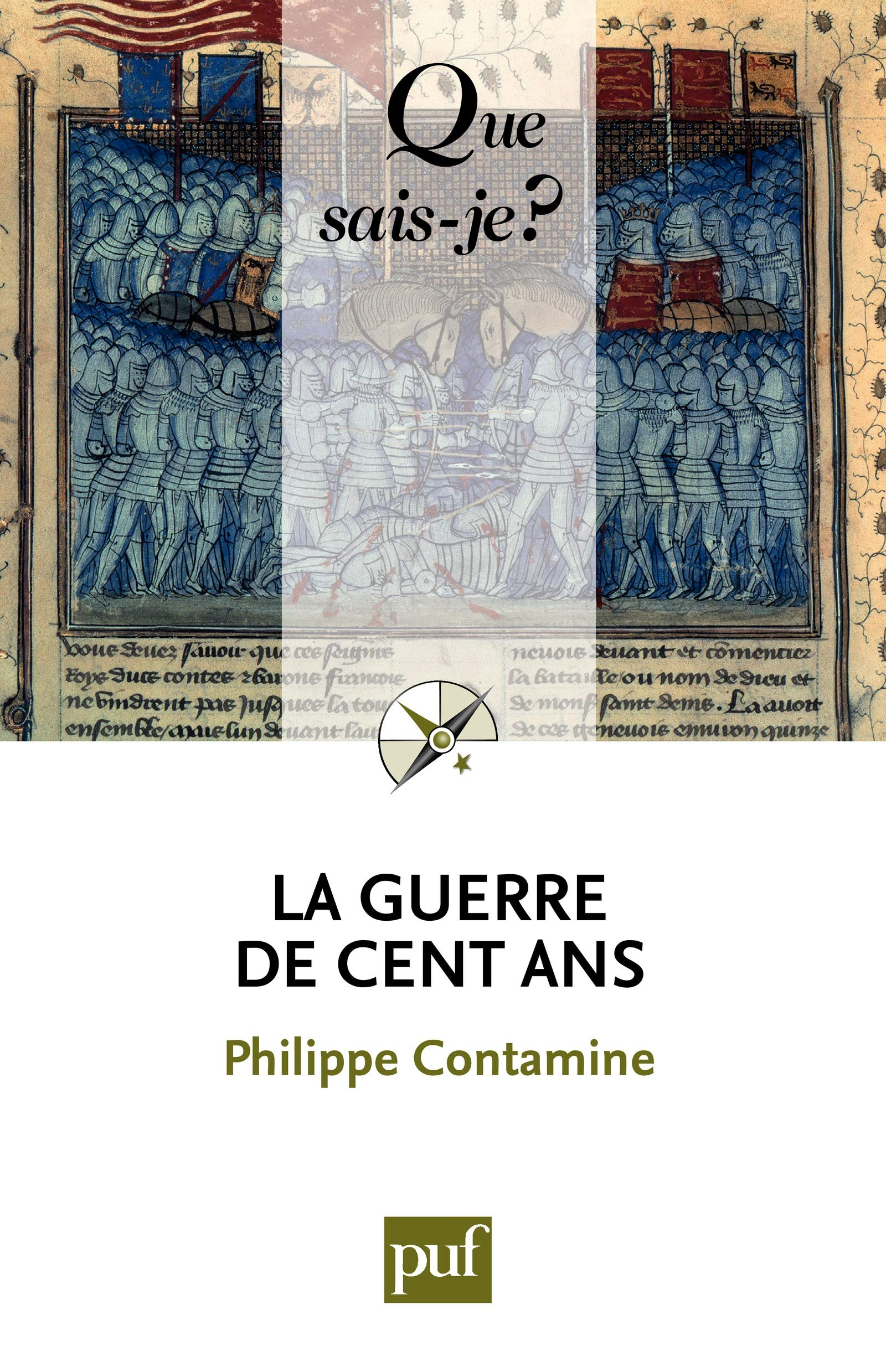 Download La Guerre De Cent Ans: « Que Sais-je ? » N° 1309 (French Edition) 