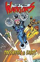 New Warriors: Darkness & Light (New Warriors (1990-1996) Book 1)