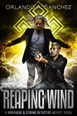 Reaping Wind: A Montague & Strong Detective Novel (Montague & Strong Case Files Book 9) Kindle Edition