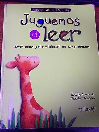 Juguemos a leer-manual de ejercicios (Spanish Edition)