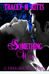 Something Wild: Shifter Paranormal Romance Kindle Edition